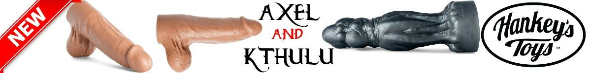 New from Mr Hankey's Toys - Axel the Stranger with the perfect cock and Kthulu the monstrous beast to fill your hole!